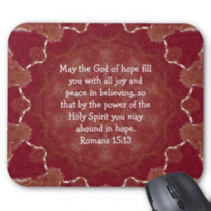 ... By The Power Of The Holy Spirit You May Abound In Hope. ~ Bible Quotes