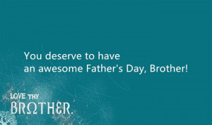 Unique Happy Father's Day 2015 Greeting Messages For Brothers