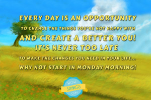 Make the changes you need in monday morning - Monday Morning Quotes