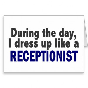 During The Day Dress Like Receptionist Card