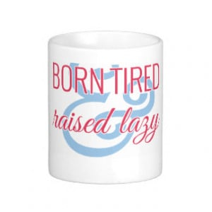 Southern Quotes Mugs