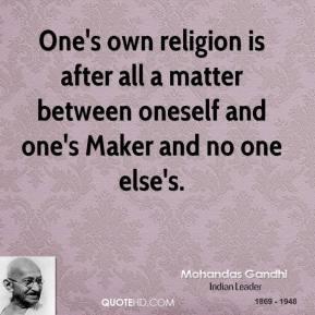 mohandas-gandhi-leader-ones-own-religion-is-after-all-a-matter.jpg
