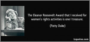 The Eleanor Roosevelt Award that I received for women's rights ...