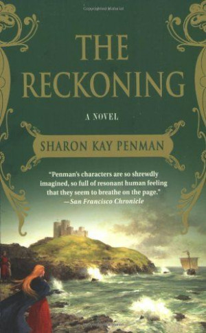 The Reckoning by Sharon Kay Penman, http://www.amazon.com/dp ...