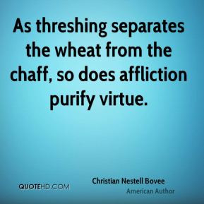 The Quote Separating Wheat From Chaff