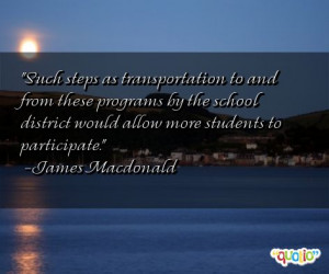 Such steps as transportation to and from these programs by the school ...