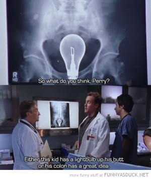 scrubs tv scene lightbulb butt ass colon idea funny pics pictures pic ...