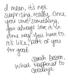 Happened to Goodbye by Sarah Dessen | This is the second Sarah Dessen ...
