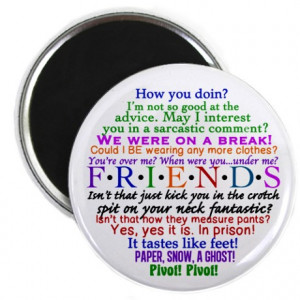 Chandler Gifts > Chandler Magnets > Friends TV Quotes Magnet