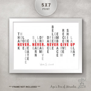 Never Give Up 5x7 Inspirational Quote Print / Inspirational Art Print ...