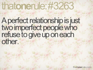 ... is just two imperfect people who refuse to give up on each other