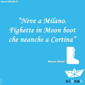 ... divertenti di oggetti: moon-boot. Funny quotes | Funny graphic