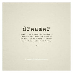 ... by jessica shae at 1 50 pm 0 comments labels dreamer future quotes