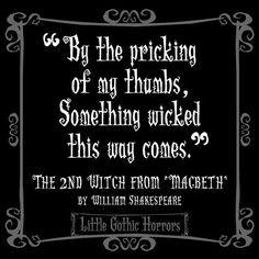 Macbeth- My favorite of Shakespeare's works! More