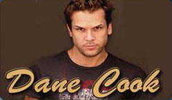 Quotes made by Dane Cook who is an American stand-up comedian and film ...