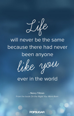 Image from PopSugar. Quote from On the Night you were Born by Nancy ...