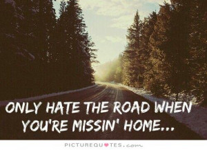 Missing Home Quotes And Sayings Travel quotes home sick quotes