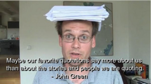 Posts related to John green quotes funny