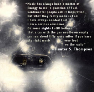Quotes 3, Quotes Just, Gonzo Quotes, Hunter S Thompson Quotes