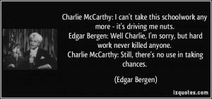 More Edgar Bergen Quotes