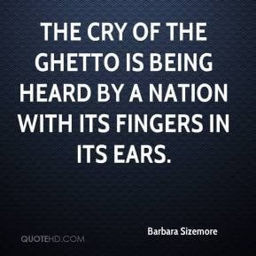 barbara-sizemore-quote-the-cry-of-the-ghetto-is-being-heard-by-a.jpg
