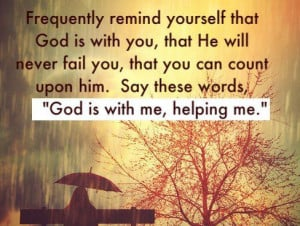 God is with me!