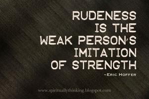 Rudeness.jpg#rudeness%201600x1067