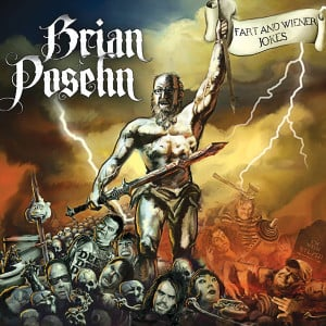 Brian Posehn's Fart and Wiener Jokes: Another disturbying review