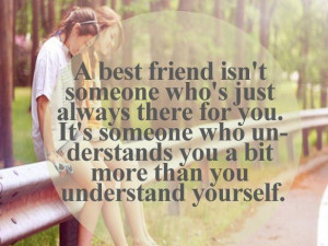 Best Friend Understands You More