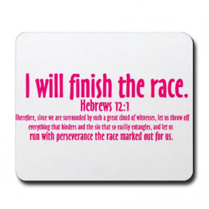 ... Gifts > Bible Office > I Will Finish the Race: Hebrews 12:1 Mousepad
