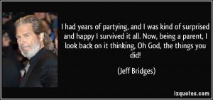 More Jeff Bridges Quotes