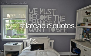 Relate able quotes.