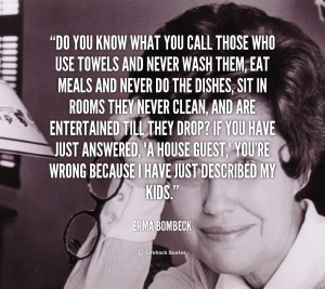 Erma Bombeck Quotes And Sayings