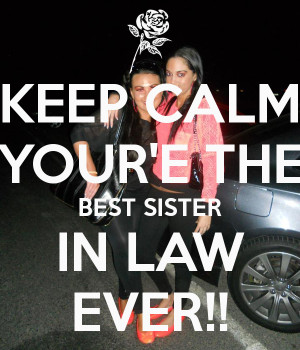 keep-calm-your-e-the-best-sister-in-law-ever.png