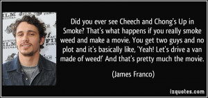 Did you ever see Cheech and Chong's Up in Smoke? That's what happens ...