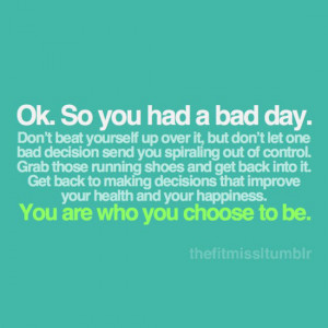 everyone makes bad choices sometimes however don t let one bad ...