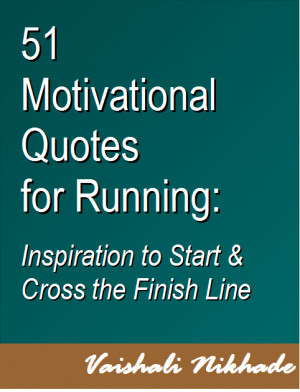 encouraging quotes for runners quotesgram