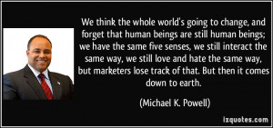 More Michael K. Powell Quotes