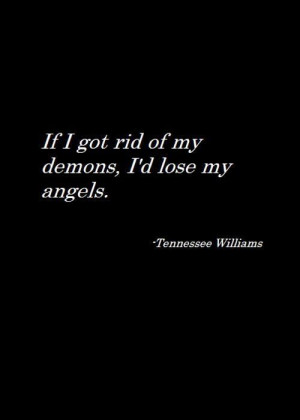 Demonic Quotes Tennessee williams quote
