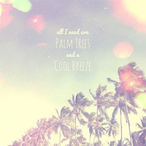... mextures #design #beach #quotes #palmtrees #texture #vacation