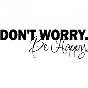 Don't Worry Be Happy Wall Sticker Life Quote Wall Decal Art gallery ...