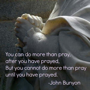 Photo Quote: More Than Prayer