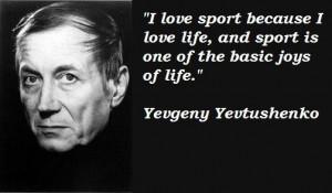 Yevgeny yevtushenko famous quotes 5