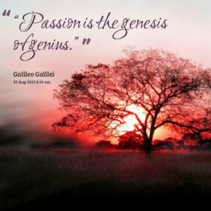Quotes About: Passion