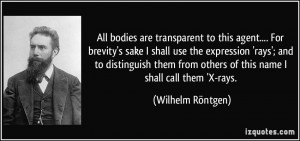 All bodies are transparent to this agent.... For brevity's sake I ...