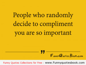 Funny quote about people in your life