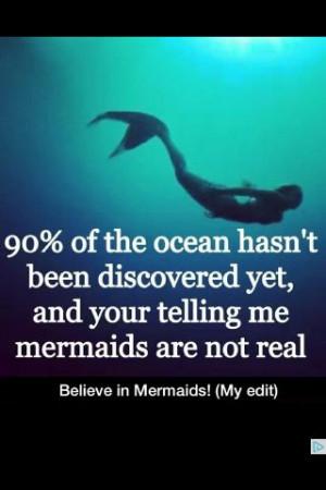 so believe in Mermaids!!!