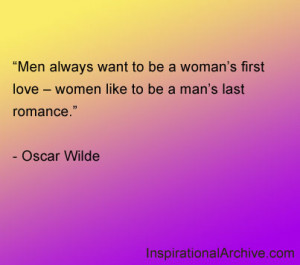 What Women Want In A Man Quotes Men always want to be a
