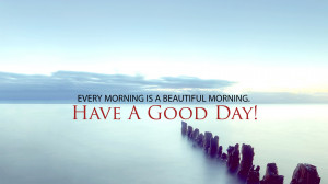 home good day good day quotes hd wallpapers