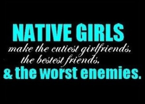 Native Girls make the cutest girlfriends, the best friends and the ...